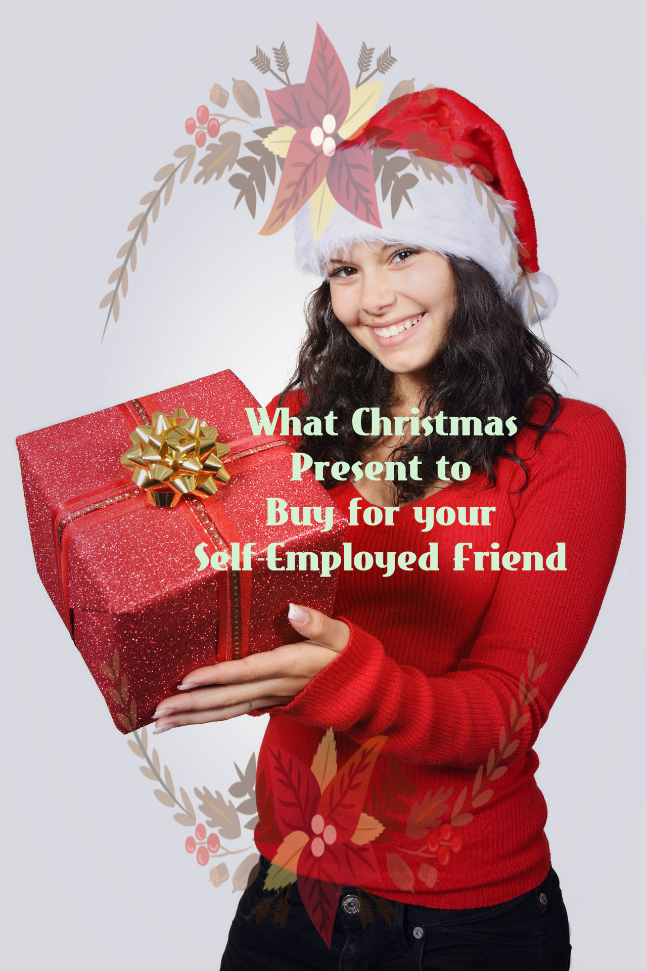 What Christmas Present to Buy for your Self-Employed Friend: 15 Gift Ideas